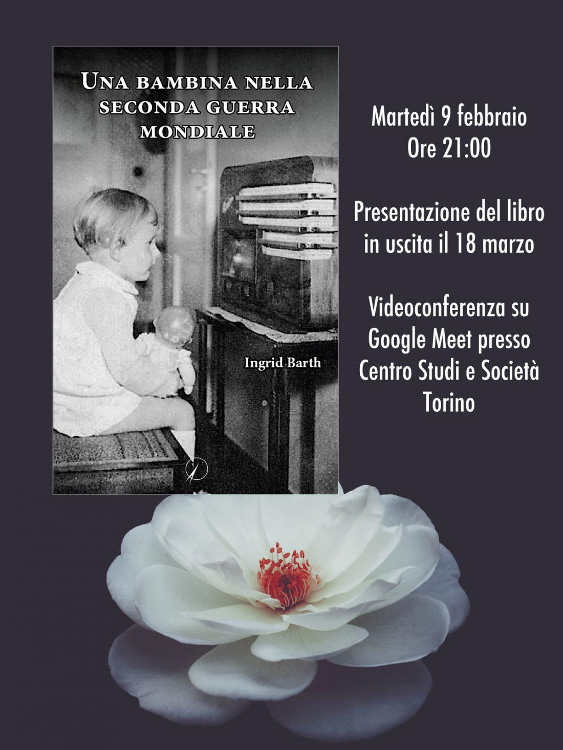 """Videoconferenza """"Una bambina nella seconda guerra mondiale"""" di Ingrid Barth"""