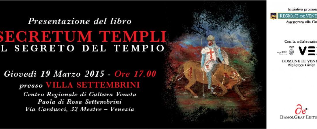 """Presentazione: """"Secretum Templi – Il Segreto del Tempio"""""""