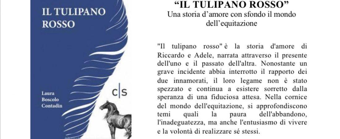"""Presentazione: """"Il tulipano rosso"""" di Laura Boscolo Contadin"""