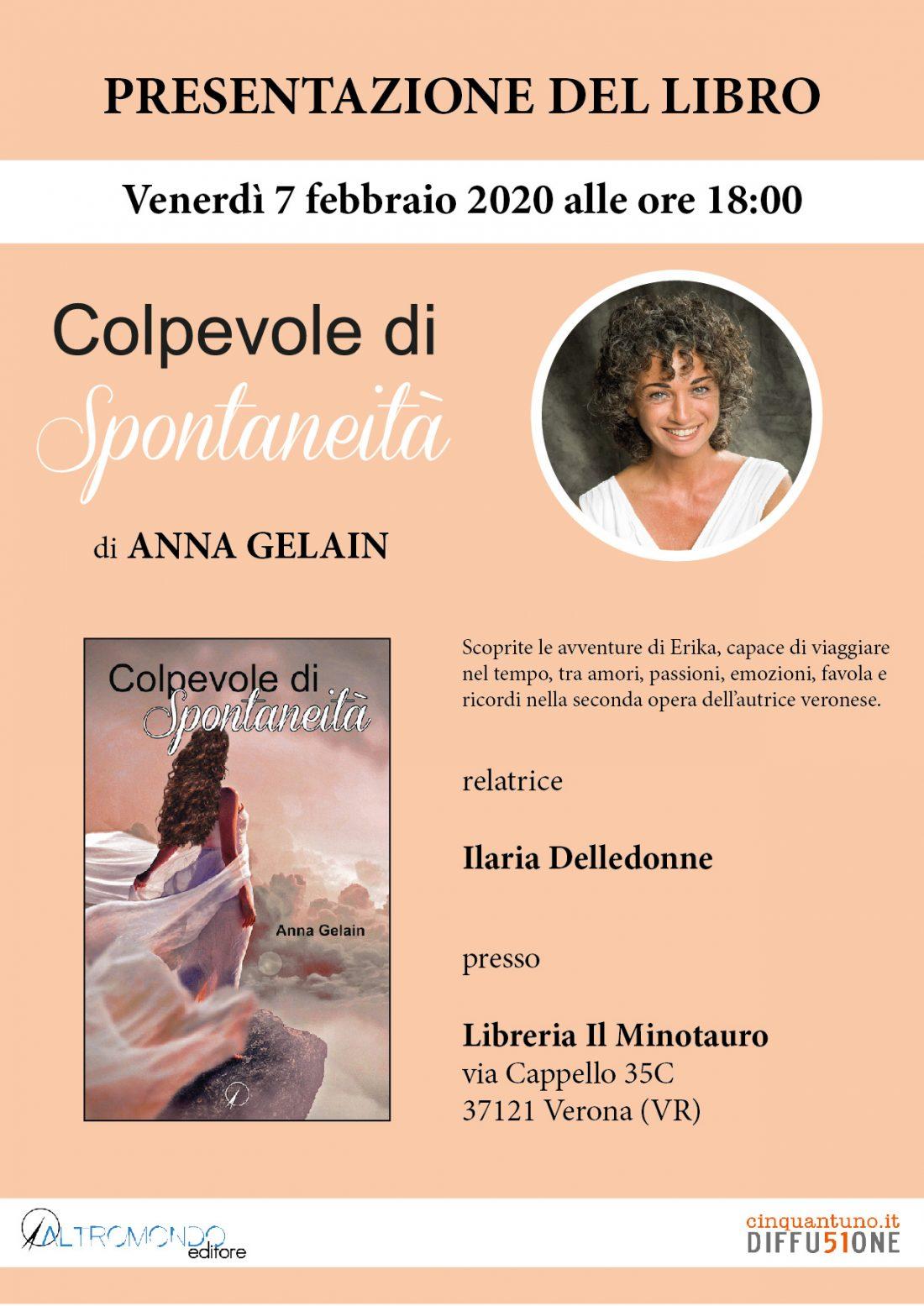 """Presentazione del libro """"Colpevole di spontaneità"""" di Anna Gelain"""
