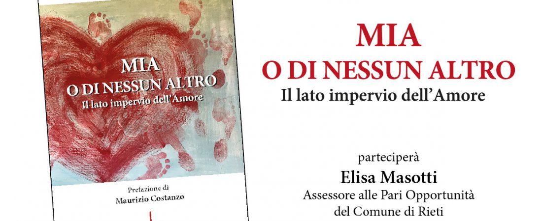 """Presentazione in anteprima del libro """"Mia o di nessun altro"""" di Catia Acquesta"""