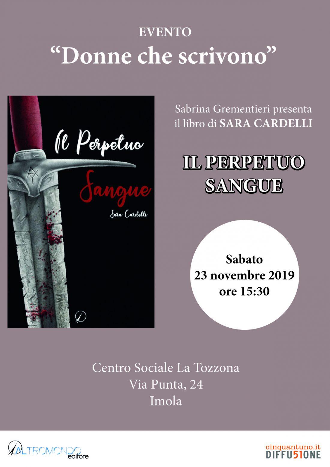 """Presentazione del libro: """"Il Perpetuo Sangue"""" di Sara Cardelli"""