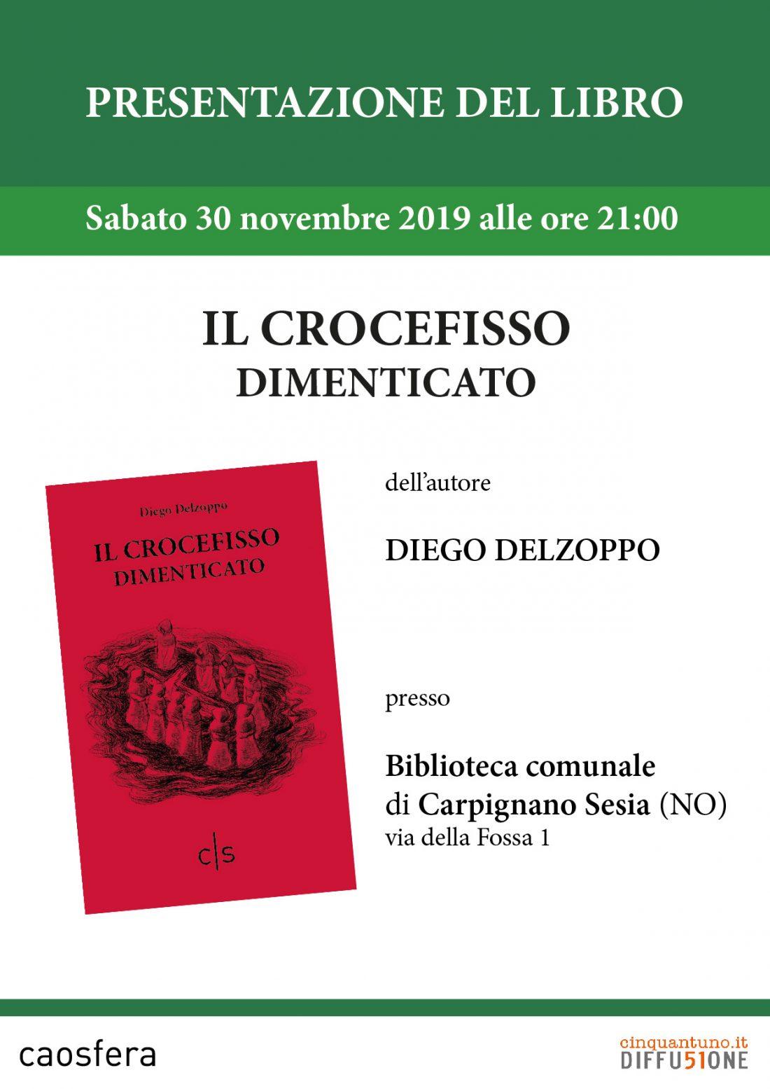"""Presentazione del libro """"Il crocefisso dimenticato"""" di Diego Delzoppo"""