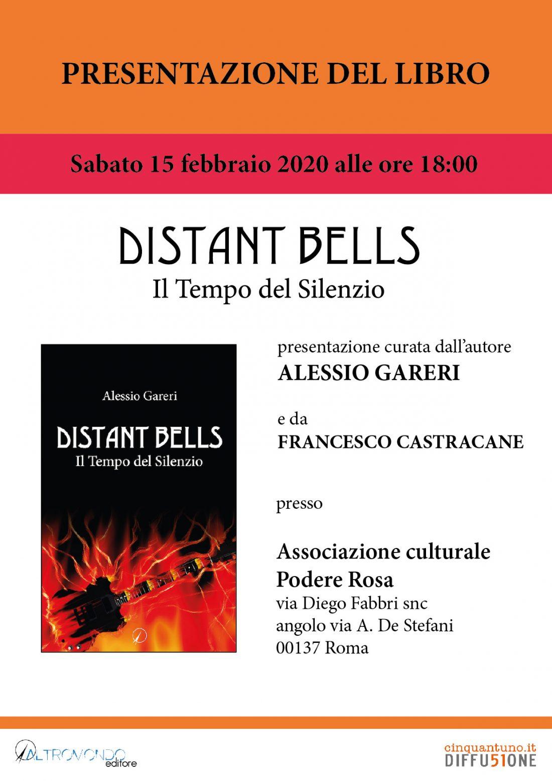 """Presentazione del libro """"Distant Bells. Il Tempo del Silenzio"""" di Alessio Gareri"""