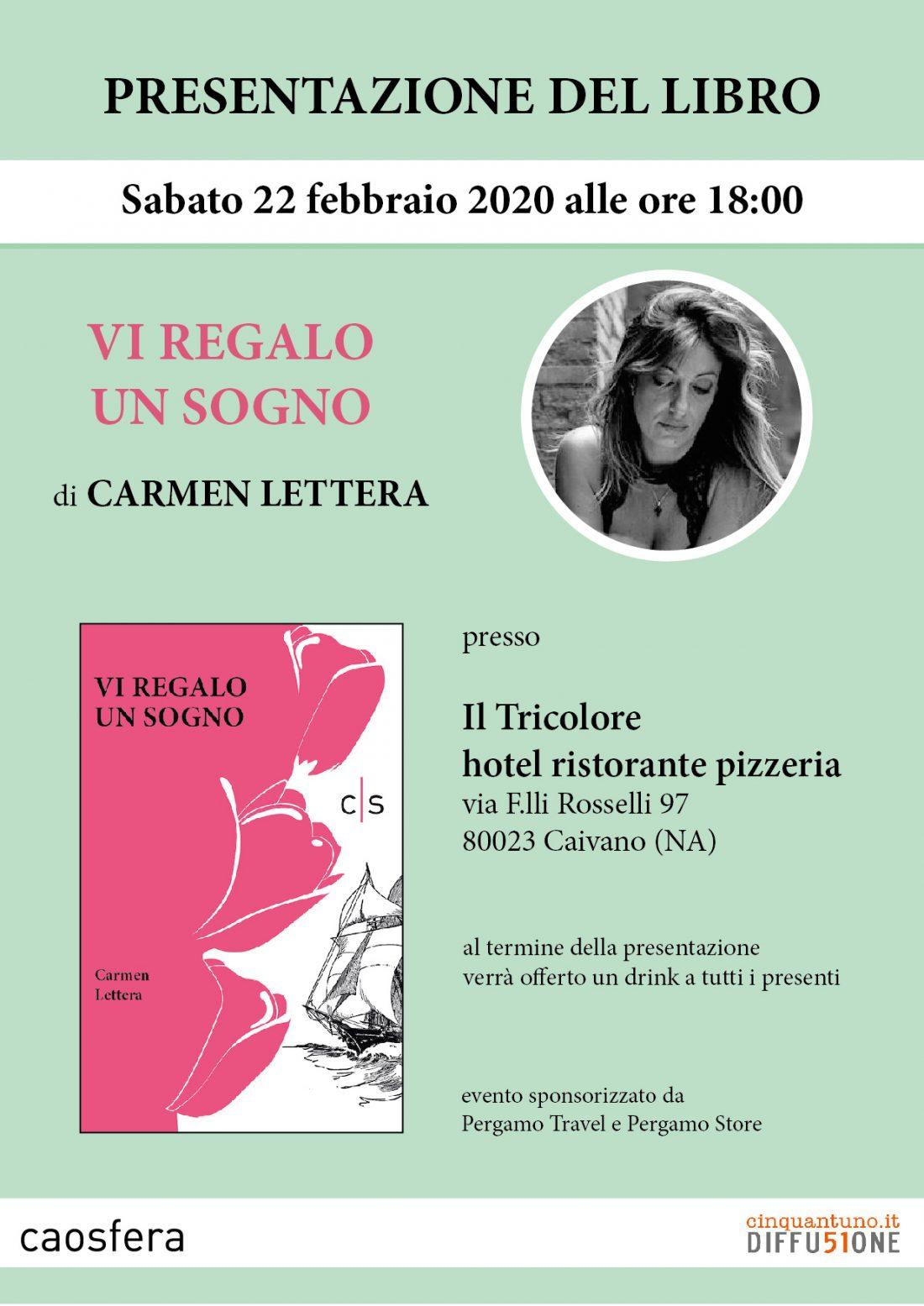 """Presentazione del libro """"Vi regalo un sogno"""" di Carmen Lettera"""