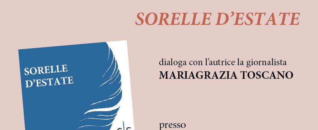 """Presentazione del libro """"Sorelle d'estate"""" di Rossella Maggio"""