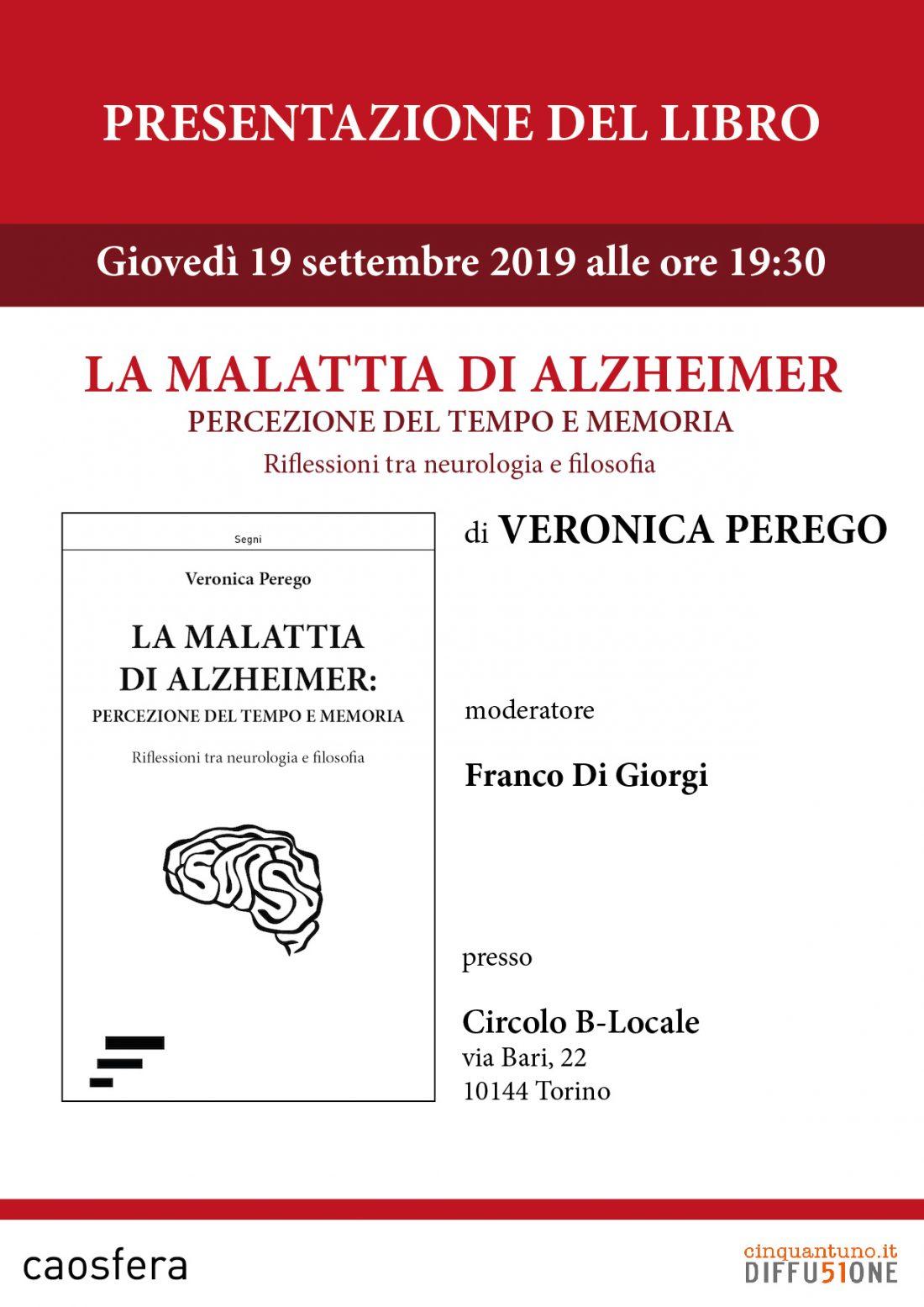 """Presentazione """"La malattia di Alzheimer"""" di Veronica Perego"""