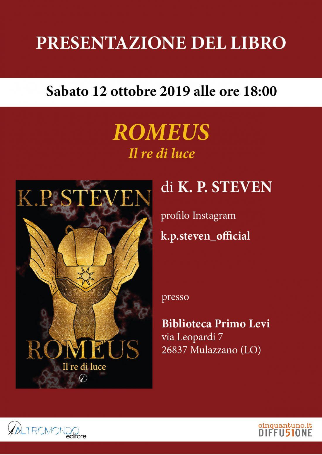 """Presentazione: """"Romeus. Il re di luce"""" di K. P. Steven"""