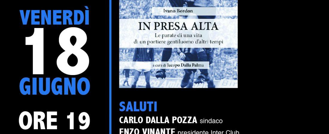 """Presentazione del libro """"In presa alta"""" di Ivano Bordon, a cura di Jacopo Dalla Palma"""