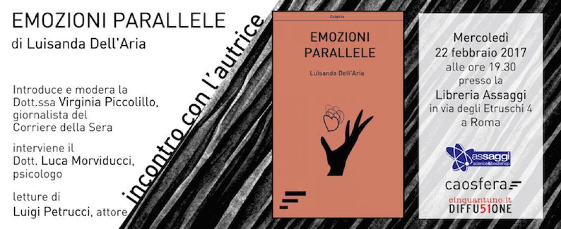 "22/2/17: Luisanda Dell'Aria presenta ""Emozioni parallele"""