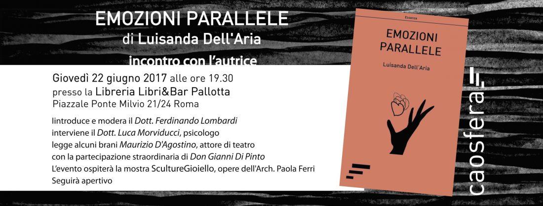 """22 giugno 2017: Luisanda Dell'Aria presenta il libro """"Emozioni parallele"""""""