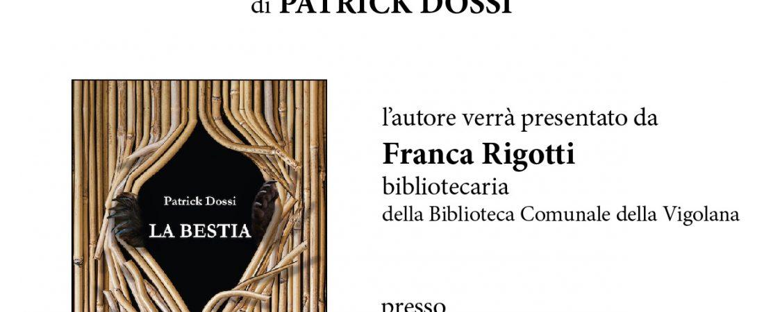 """Presentazione del libro """"La bestia"""" di Patrick Dossi"""