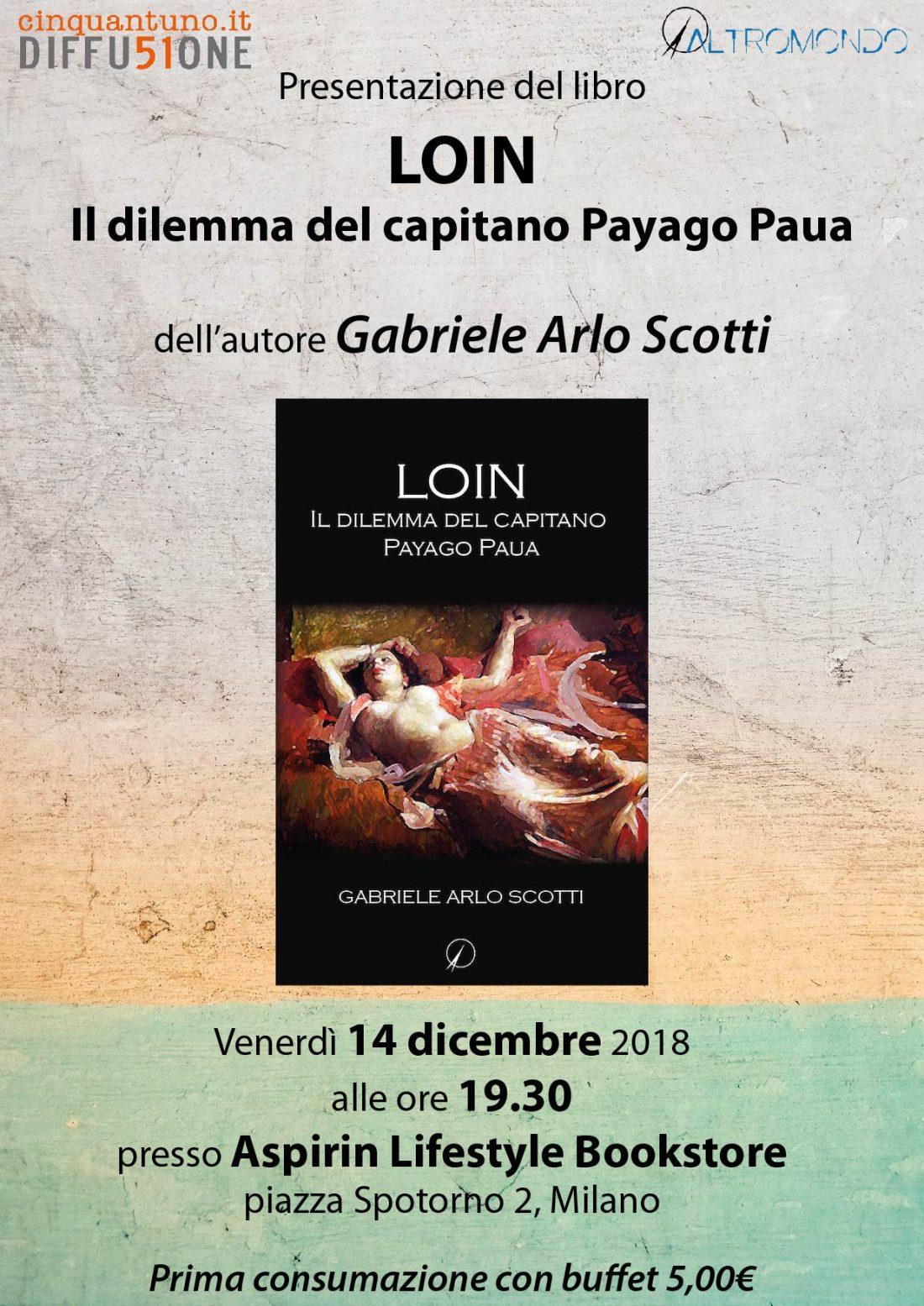 """Presentazione del romanzo """"Loin – Il dilemma del capitano Payago Paua"""""""