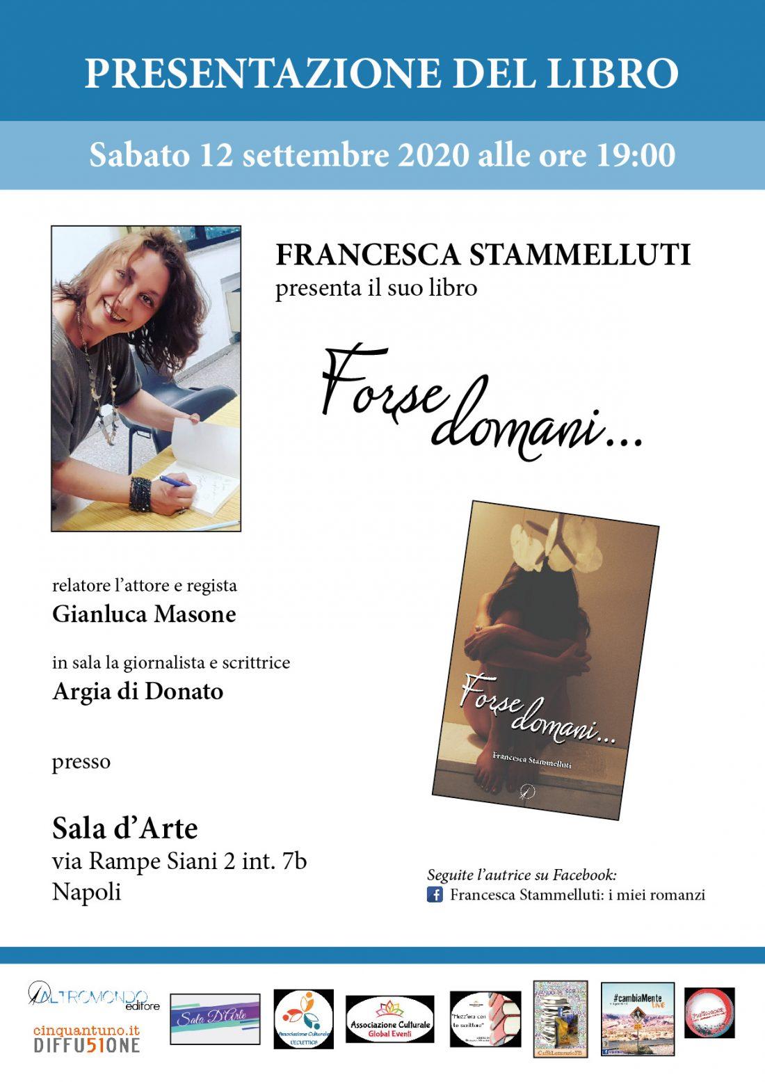 """Presentazione del libro: """"Forse domani…"""" di Francesca Stammelluti"""