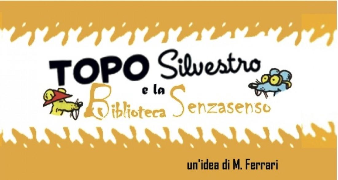 Topo Silvestro e la Biblioteca Senzasenso