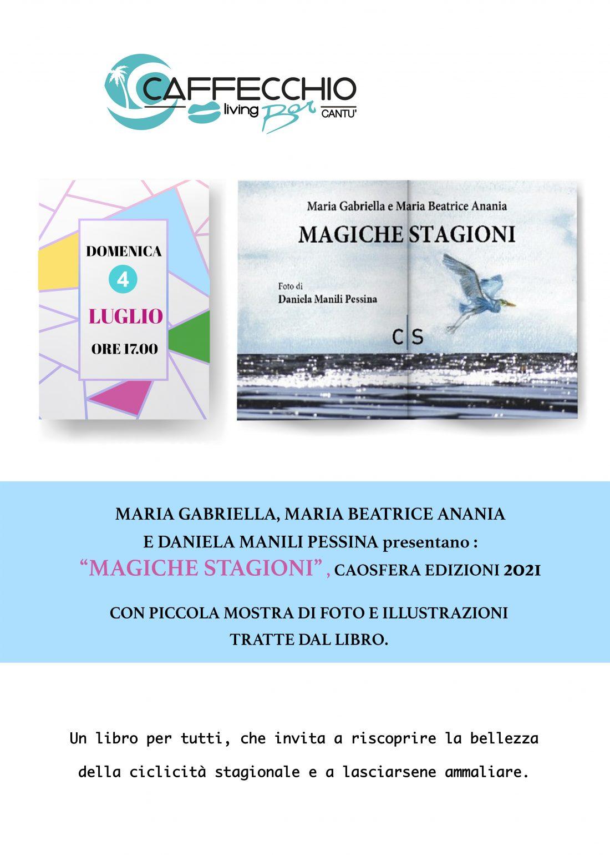 """Presentazione/mostra: """"Magiche stagioni"""" di Maria Gabriella e Maria Beatrice Anania"""