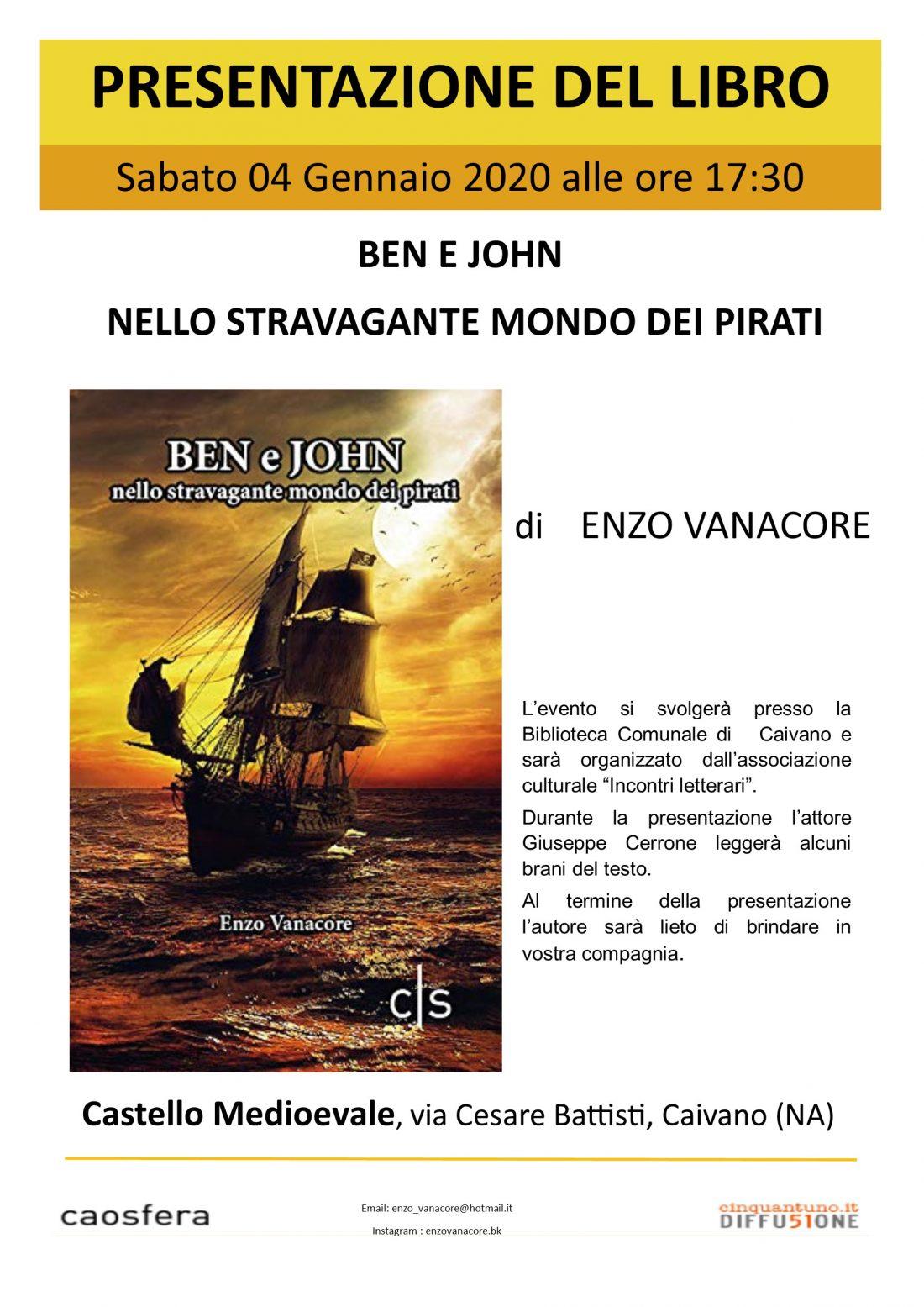 """Presentazione del libro """"Ben e John nello stravagante mondo dei pirati"""" di Enzo Vanacore"""