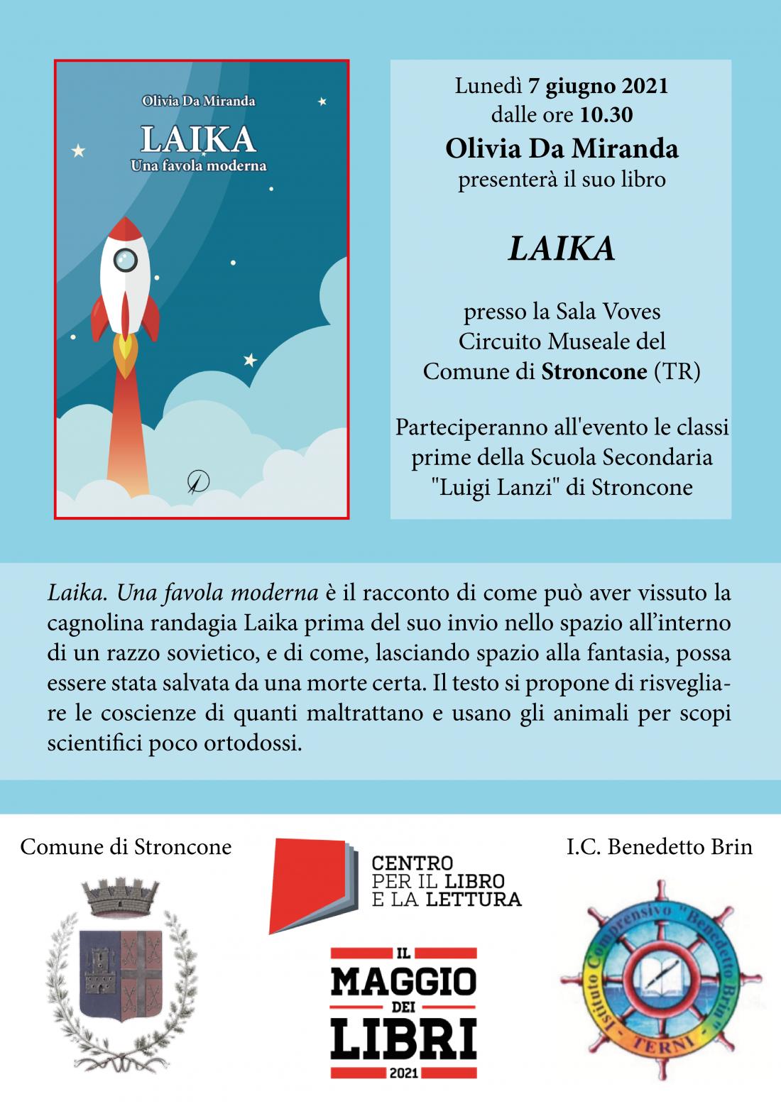 "Presentazione: ""Laika"" di Olivia da Miranda"