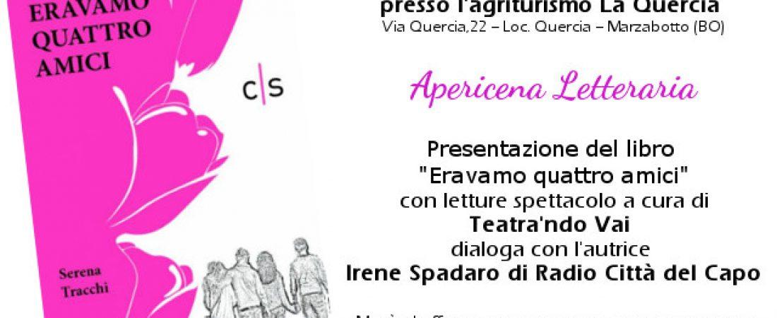 """Presentazione di """"Eravamo quattro amici"""" di Serena Tracchi"""