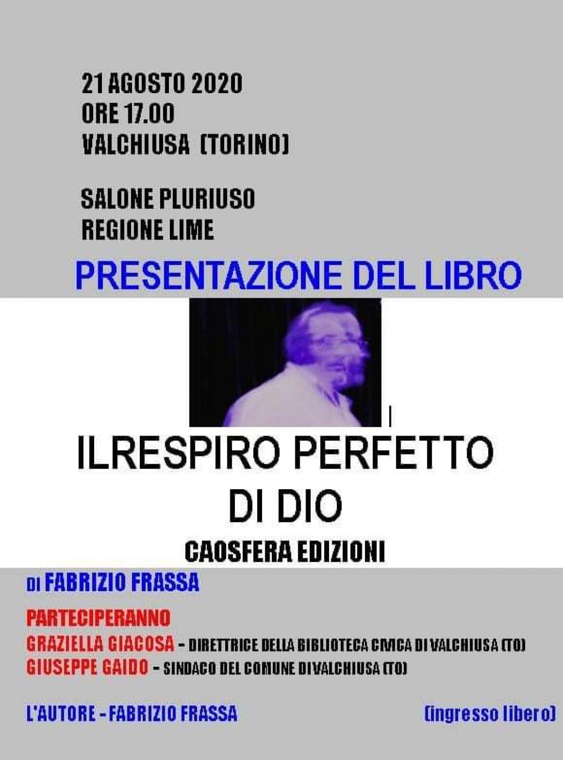 """Presentazione del libro """"Il respiro perfetto di Dio"""" di Fabrizio Frassa"""